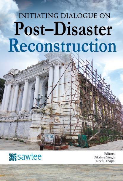 INITIATING DIALOGUE ON: Post–Disaster Reconstruction