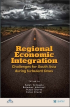 Regional Economic Integration Challenges for South Asia During Turbulent Times