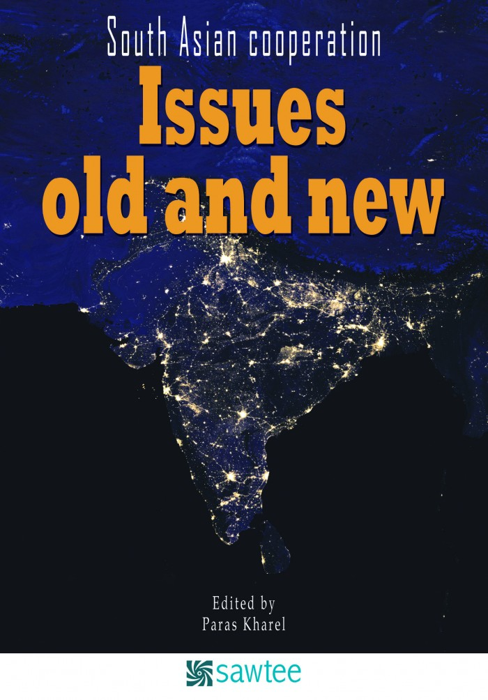 South Asian Cooperation: Issues old and new