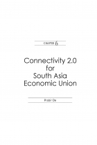 Connectivity 2.0 for South Asia Economic Union