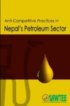 Anti-Competitive Practices in Nepal's Petroleum Sector